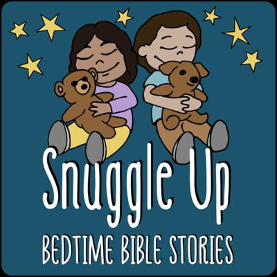 Snuggle Up: Bedtime Bible Stories