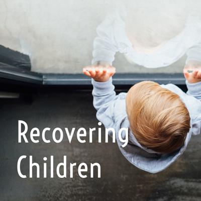 Recovering Children