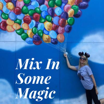 Mix In Some Magic