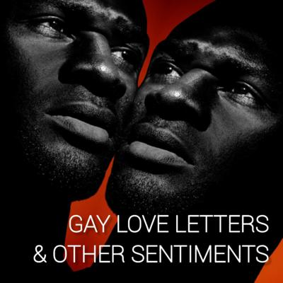 Gay Love Letters & other Sentiments
