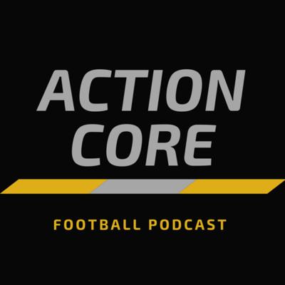 Action Core Podcast