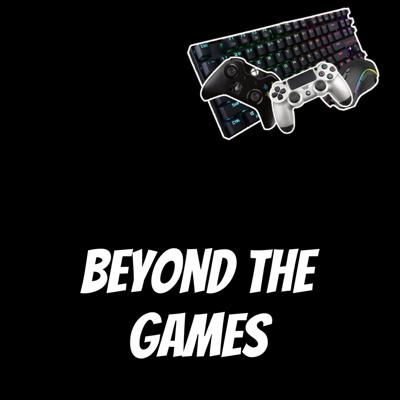 Beyond The Games