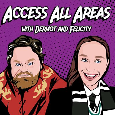 Access All Areas with Dermot and Felicity