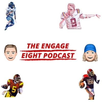 The Engage Eight Podcast