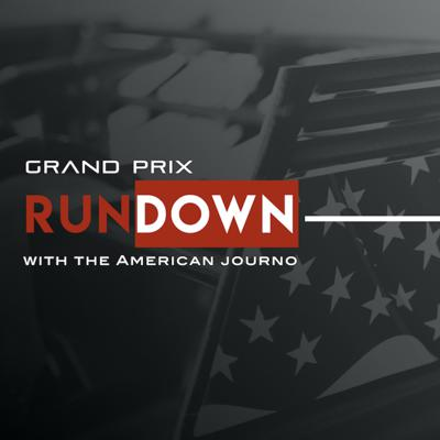 Grand Prix Rundown with the American F1 Journo
