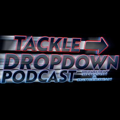 Tackle Dropdown Podcast