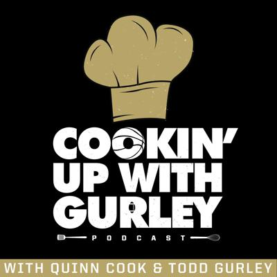Cookin' Up With Gurley