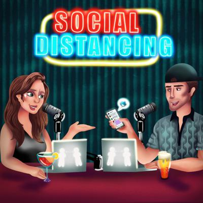 Social Distancing Podcast