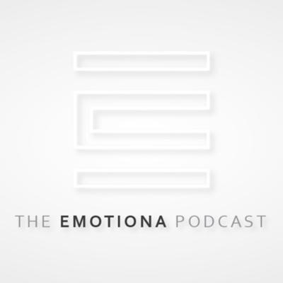The EMOTIONA Podcast