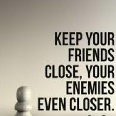 Keep your Friends Close, Your Enemies Closer and your Frenemies very far away