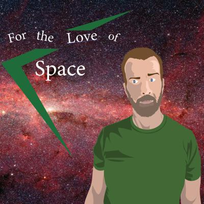 For the Love of Space
