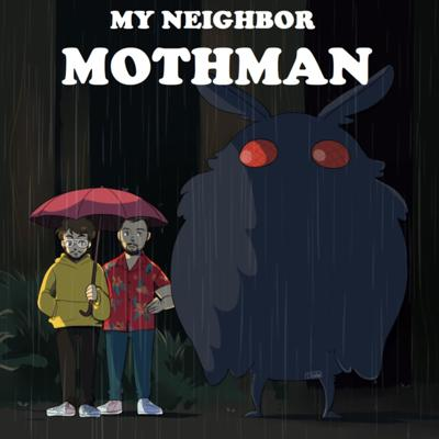 My Neighbor Mothman