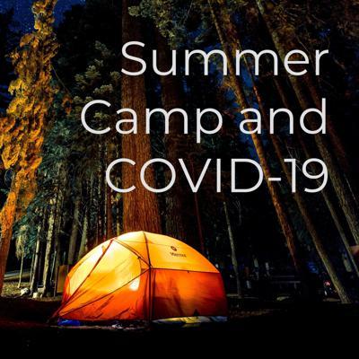 Summer Camp and COVID-19