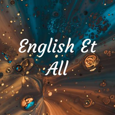 English Et All