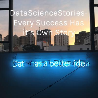 DataScienceStories- Every Success Has it's Own Story