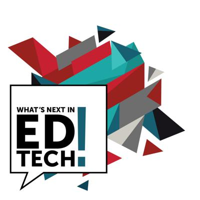 What's Next in Ed Tech