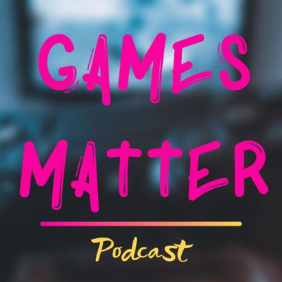 Games Matter Podcast - The podcast is hosted by Matters (Matthew Valdez) and may or may not feature his wife, so you have that to look forward too!   We go over Games news, feature reviews, and just talk about video games.  WARNING: Can be highly opinionated and could go on wild tangents.