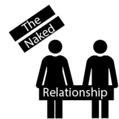 The Naked Relationship