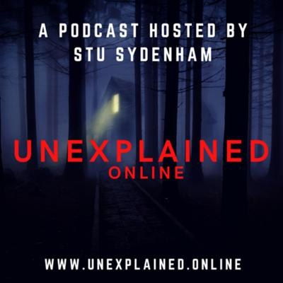 Unexplained Online Podcast