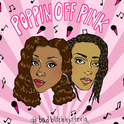 Poppin Off Pink Podcast