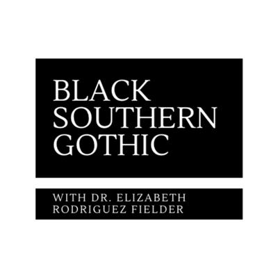 Black Southern Gothic