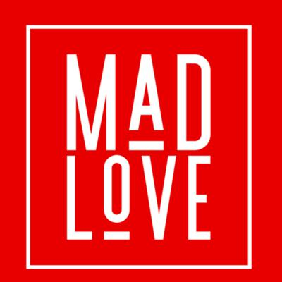 MadLove - a just mediaworks production⚜️