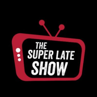 The Super late Show