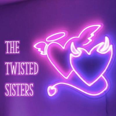 The Twisted Sisters