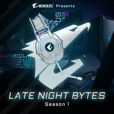 Late Night Bytes with AORUS is a show where we talk about tech, gaming, and everything in between.