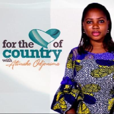 FOR THE LOVE OF COUNTRY WITH ATINUKE ODJENIMA
