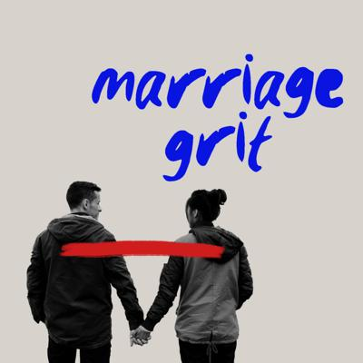 Marriage Grit