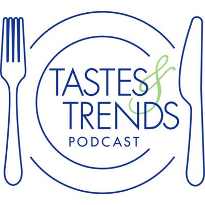 Tastes and Trends