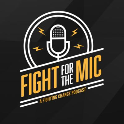Fight for the Mic Podcast