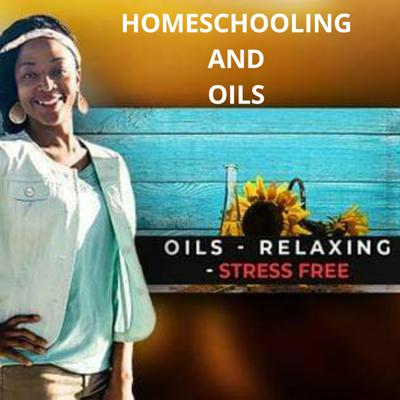 Homeschooling and Oils