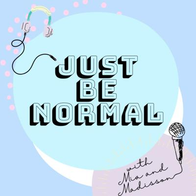 Just Be Normal