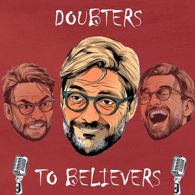 Doubters to Believers