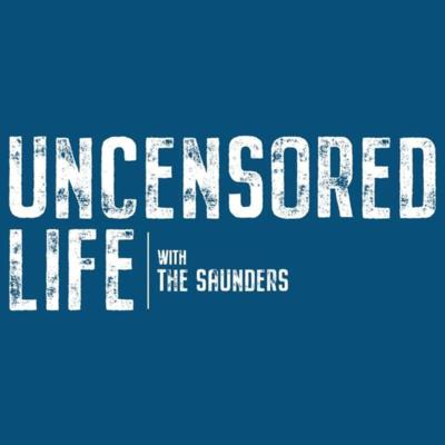 Uncensored Life With The Saunders