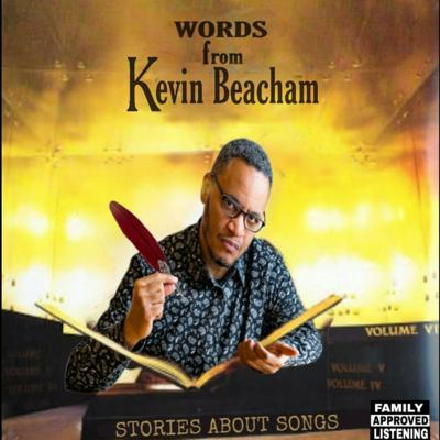 #StoriesAboutSongs with Kevin Beacham