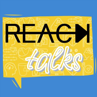 REACH Talks