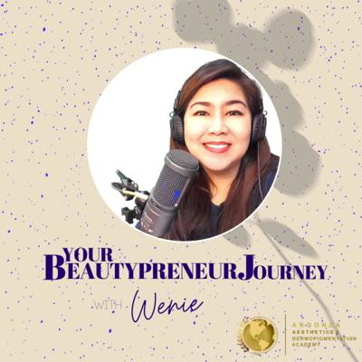 Your Beautypreneur Journey with Wenie