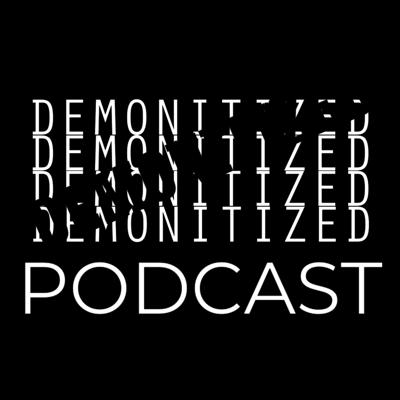 Demonitized Podcast Episode 1: Lies and Laws
