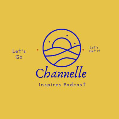 Channelle Inspires
