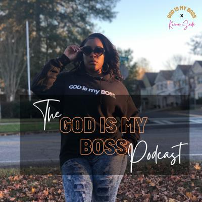 God Is My Boss Podcast
