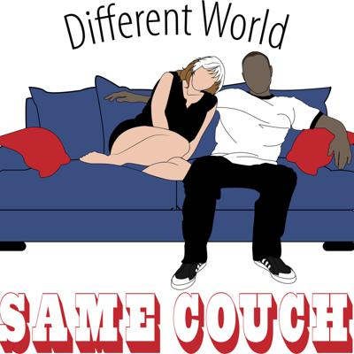Different World Same Couch