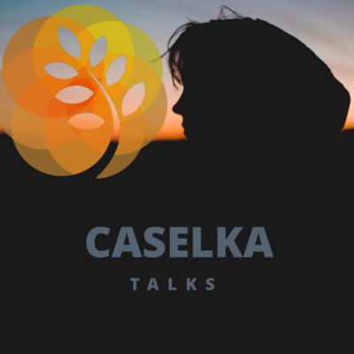 Caselka Talks