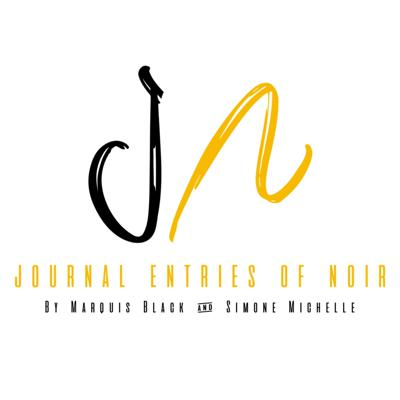 Co-Hosts Marquis Black & Simone Michelle have developed a podcast Entitled Journal Entries of Noir. Each week a new journal entry will be released with sub topics such as cheating, lust, friendship and more, with a main topics of Sex, Love, Relationships, & Religion. Tune in now, subscribe, share, and tell everyone you know.