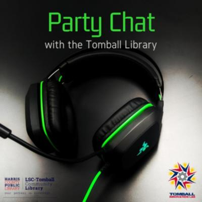 Party Chat with the Tomball Library