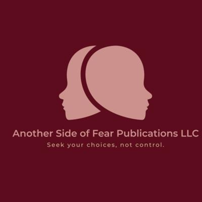Another Side of Fear