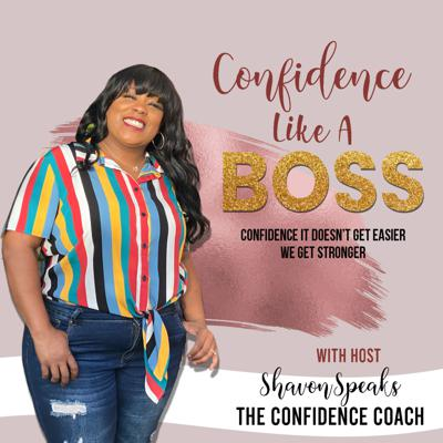 Confidence Like A Boss - Girl Lets Talk About It