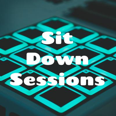 Sit Down Sessions